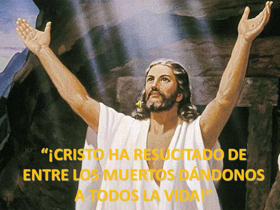 Resultado de imagen de cristo ha resucitado de entre los muertos