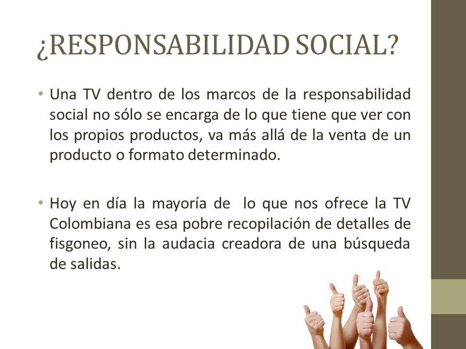 La ausencia de la ética televisiva en Colombia. - ppt descargar
