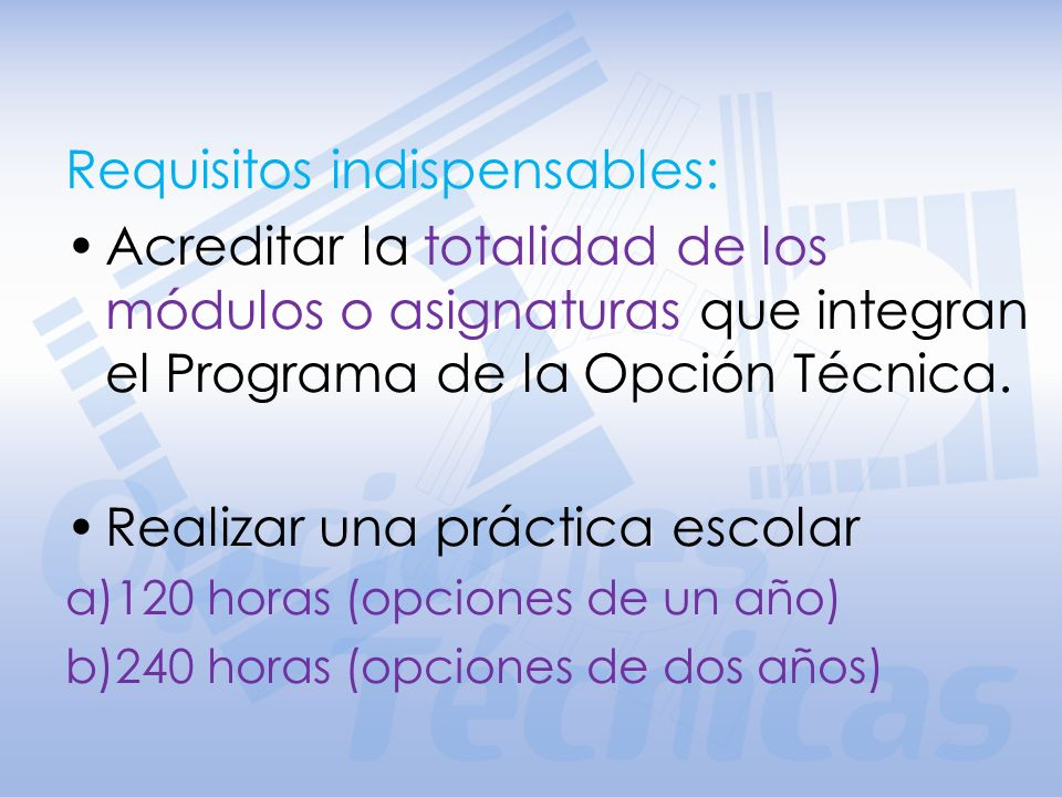 Requisitos indispensables:
