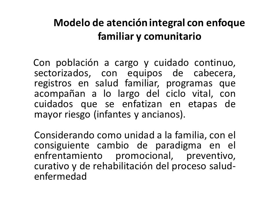 Modelo de atención integral con enfoque familiar y comunitario