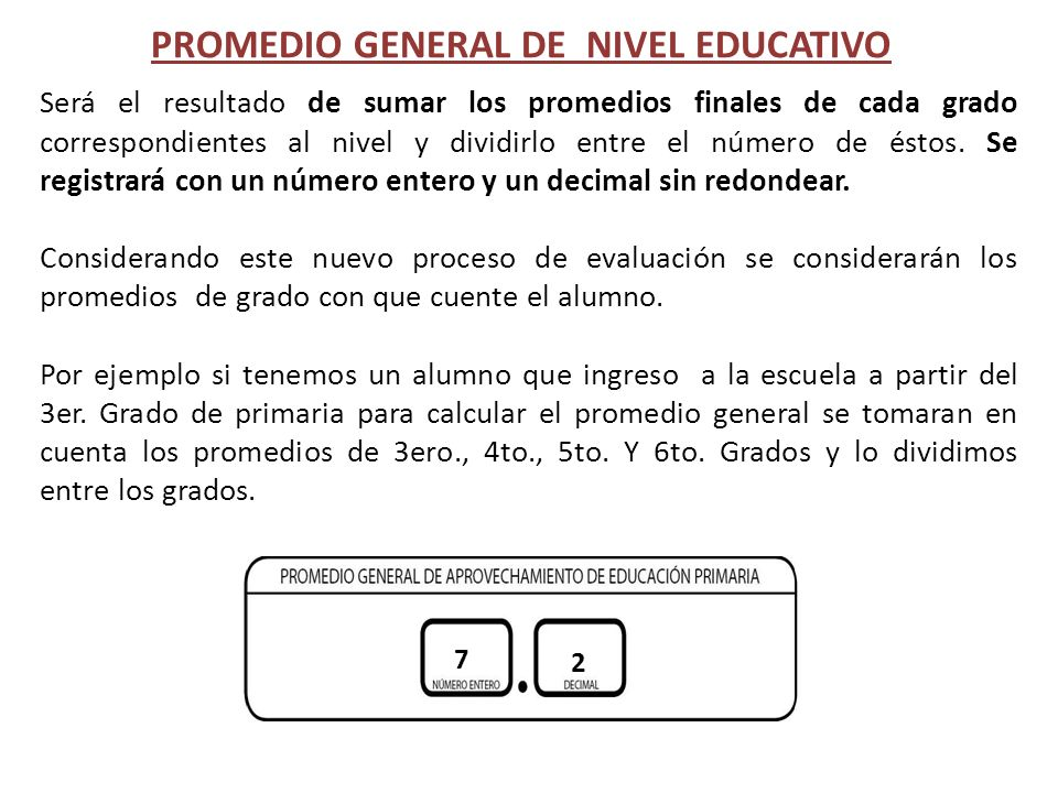 PROMEDIO GENERAL DE NIVEL EDUCATIVO