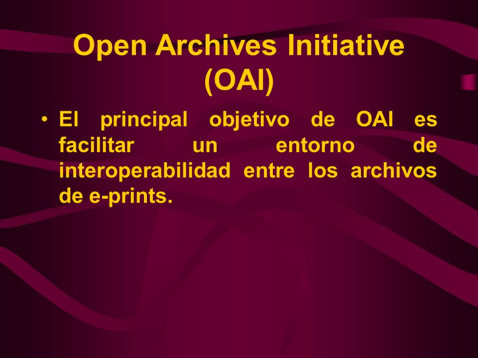 Open Archives Initiative (OAI)