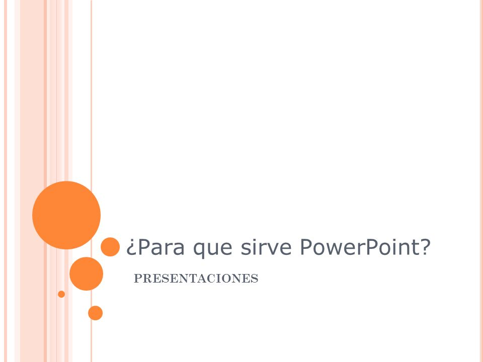 ¿Para que sirve PowerPoint