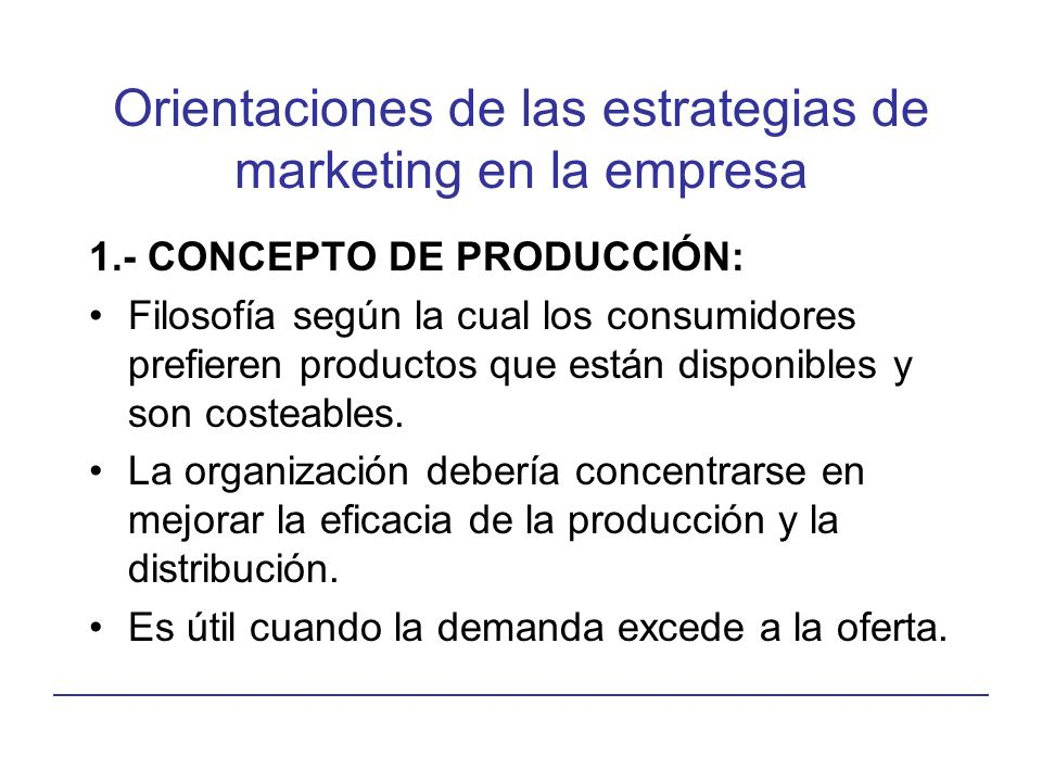 Orientaciones de las estrategias de marketing en la empresa