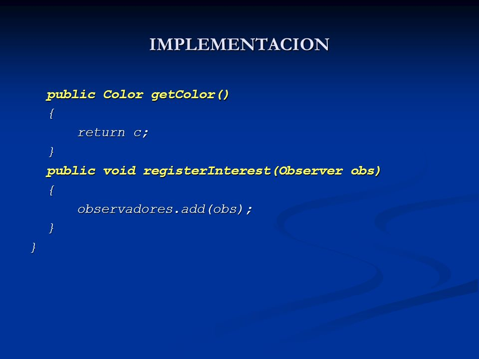 IMPLEMENTACION public Color getColor() { return c; }