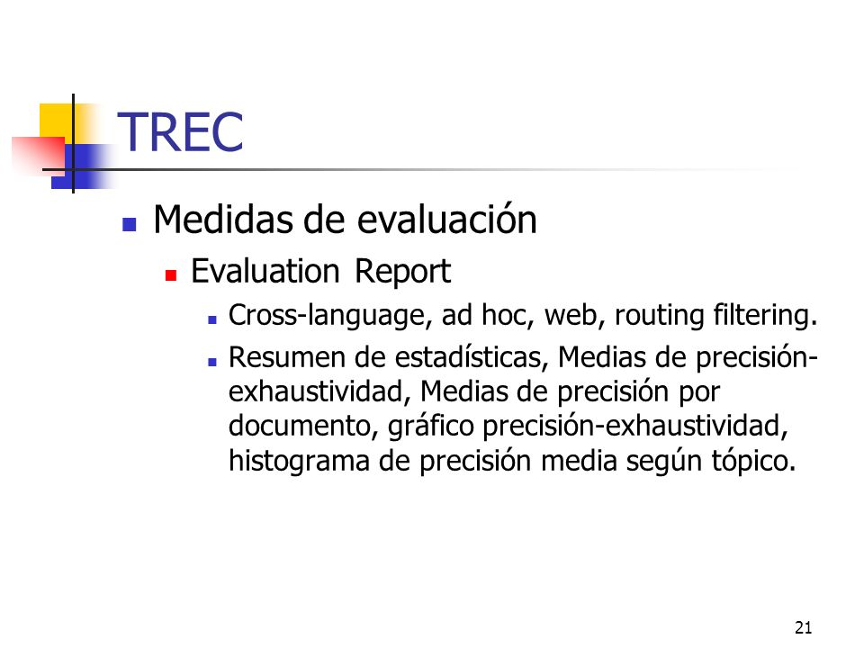 TREC Medidas de evaluación Evaluation Report