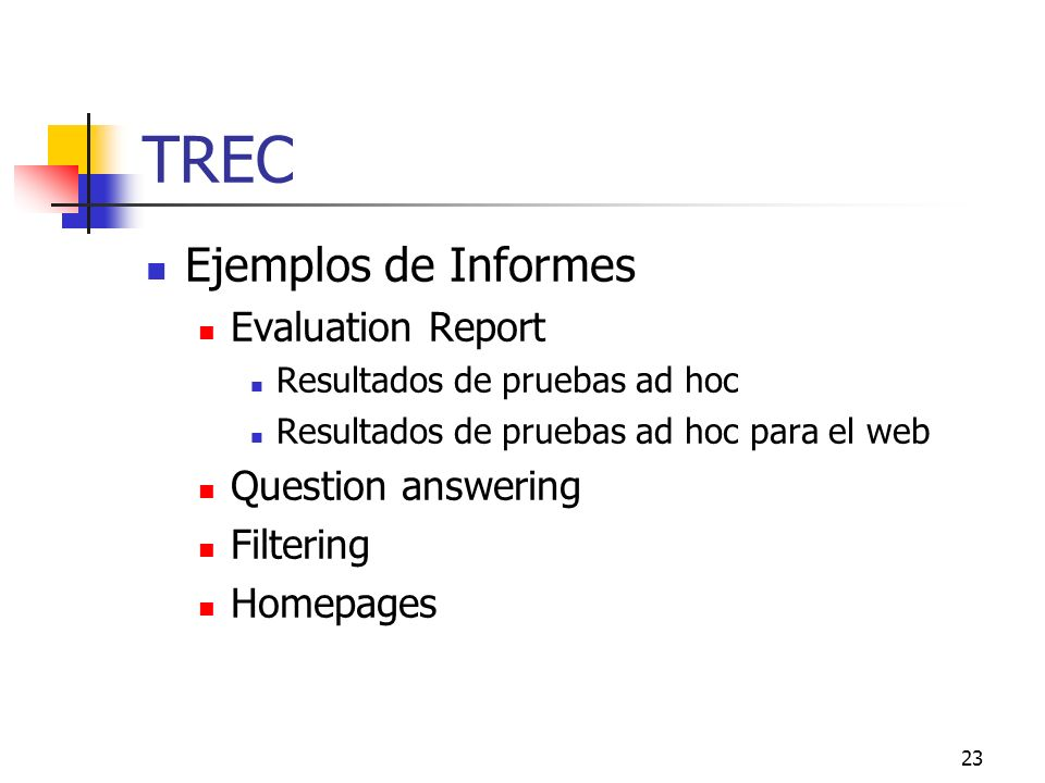 TREC Ejemplos de Informes Evaluation Report Question answering