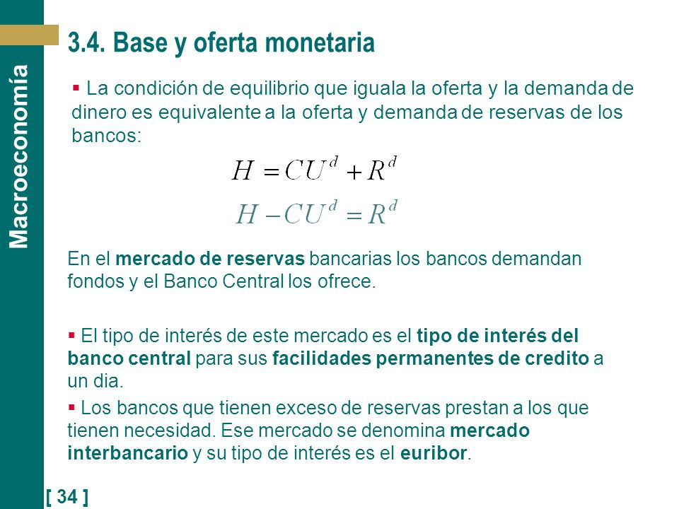3.4. Base y oferta monetaria