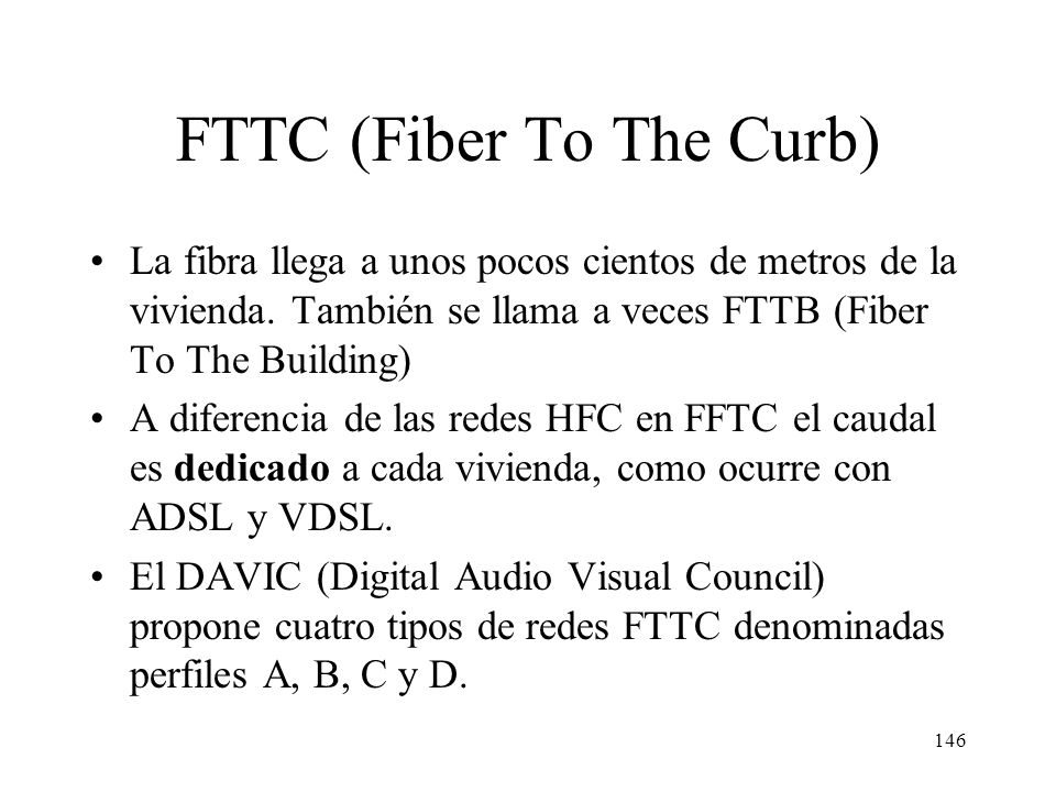 FTTC (Fiber To The Curb)