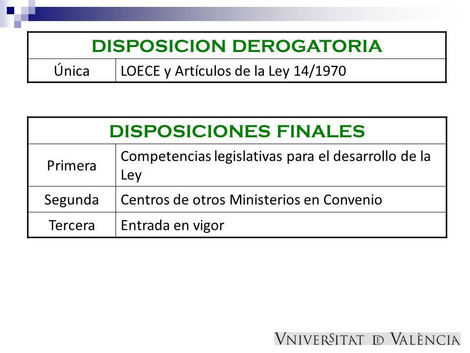 DISPOSICION DEROGATORIA