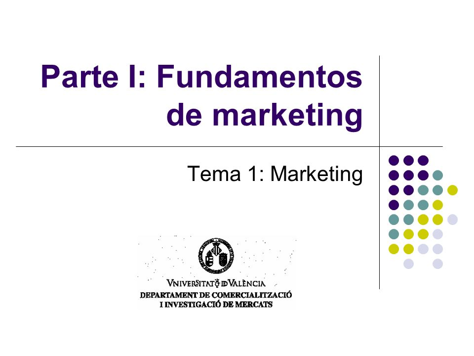 Parte I: Fundamentos de marketing