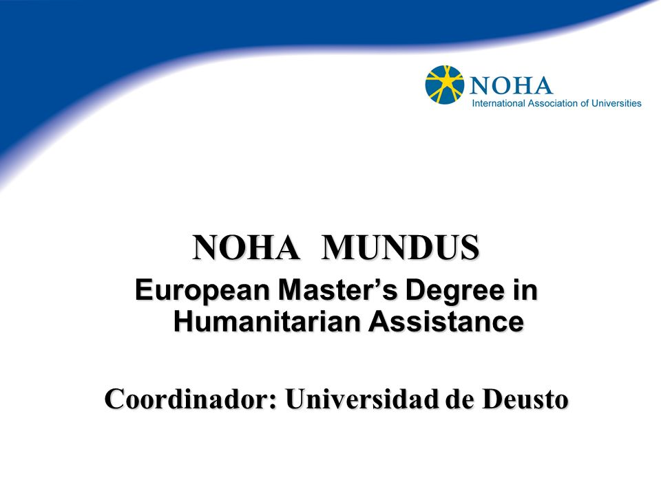 NOHA MUNDUS European Master's Degree in Humanitarian Assistance