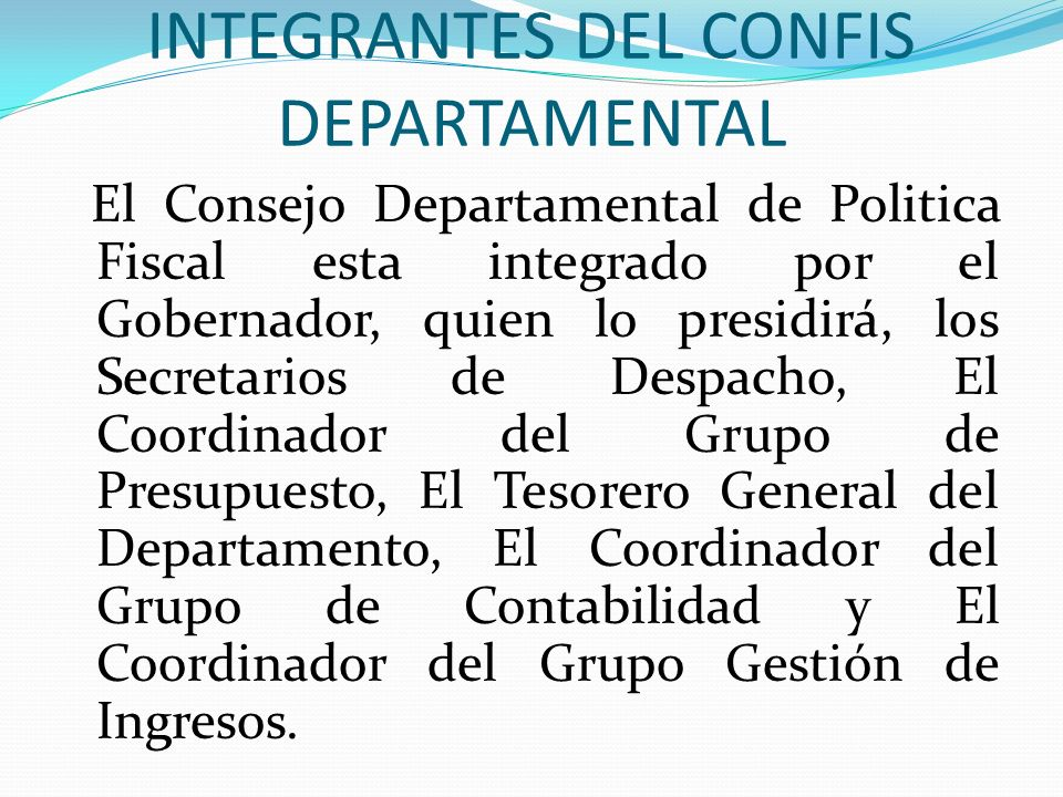 INTEGRANTES DEL CONFIS DEPARTAMENTAL