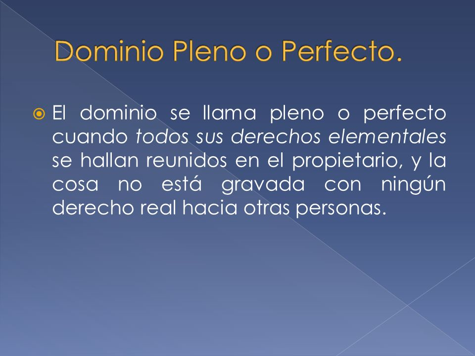 Dominio Pleno o Perfecto.