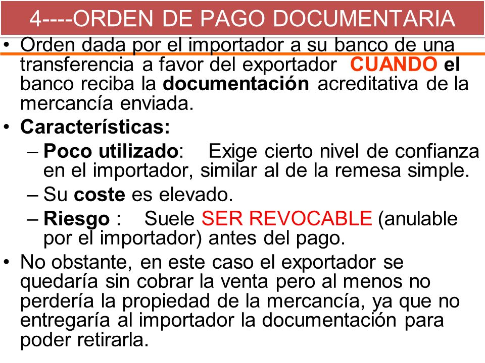 4----ORDEN DE PAGO DOCUMENTARIA