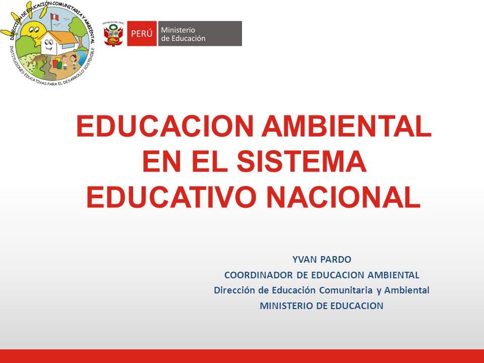Educacion Ambiental En El Sistema Educativo Nacional Ppt Descargar