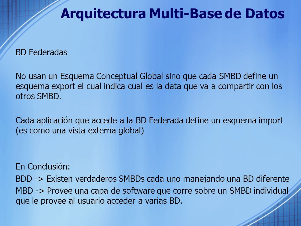 Arquitectura Multi-Base de Datos