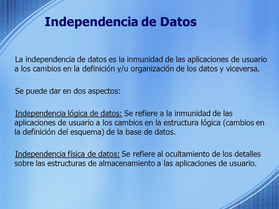 Independencia de Datos