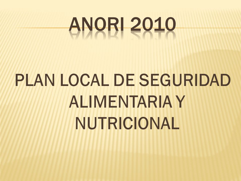 PLAN LOCAL DE SEGURIDAD ALIMENTARIA Y NUTRICIONAL
