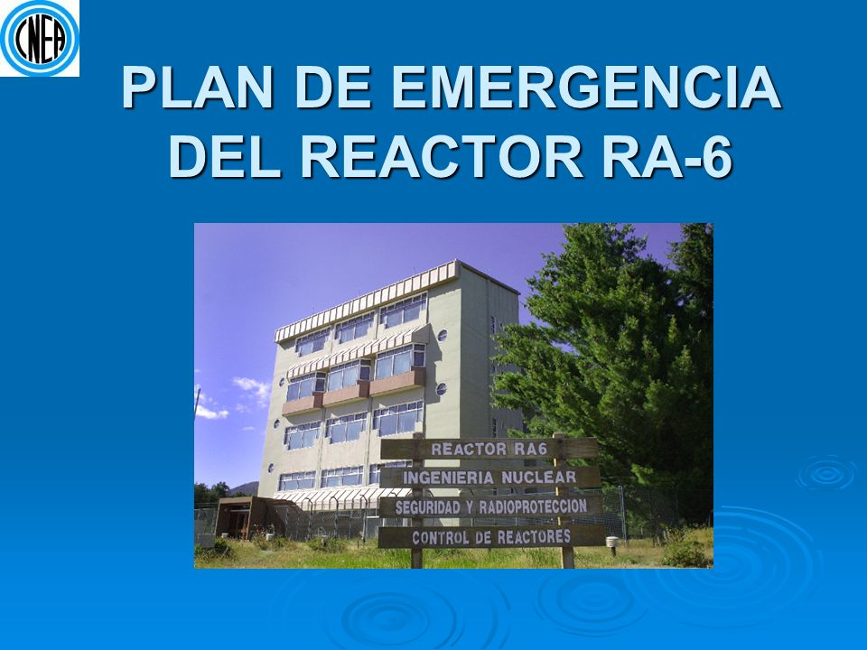 PLAN DE EMERGENCIA DEL REACTOR RA-6
