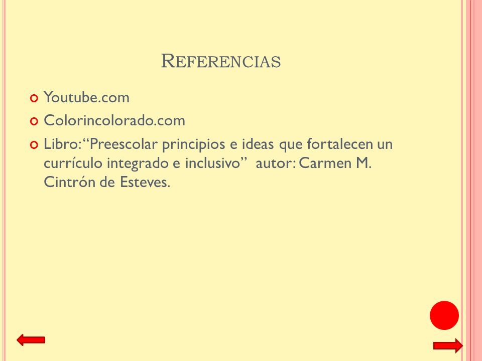 Referencias Youtube.com Colorincolorado.com