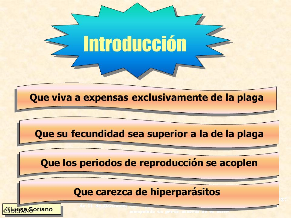 Introducción Que viva a expensas exclusivamente de la plaga
