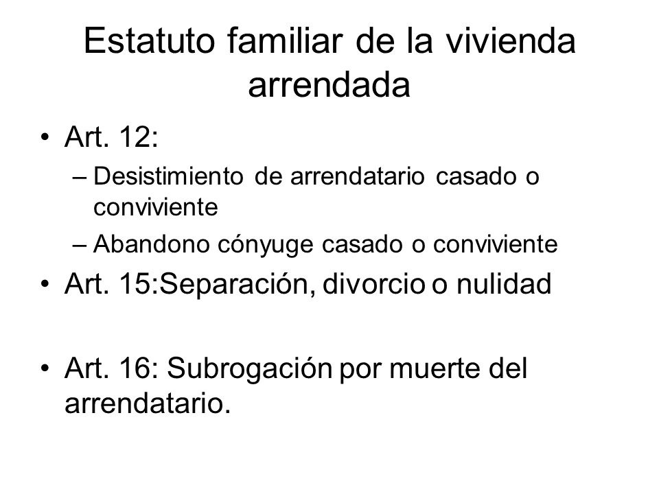 Estatuto familiar de la vivienda arrendada