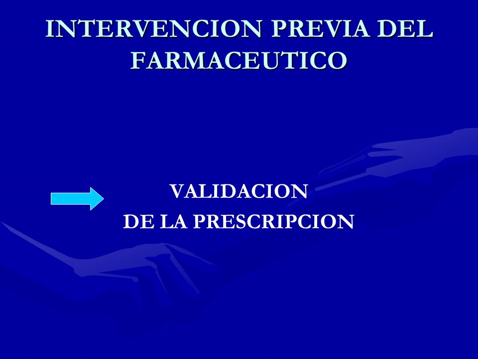 INTERVENCION PREVIA DEL FARMACEUTICO