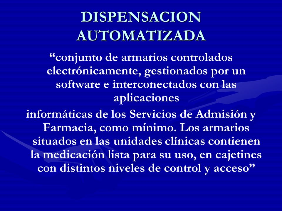 DISPENSACION AUTOMATIZADA