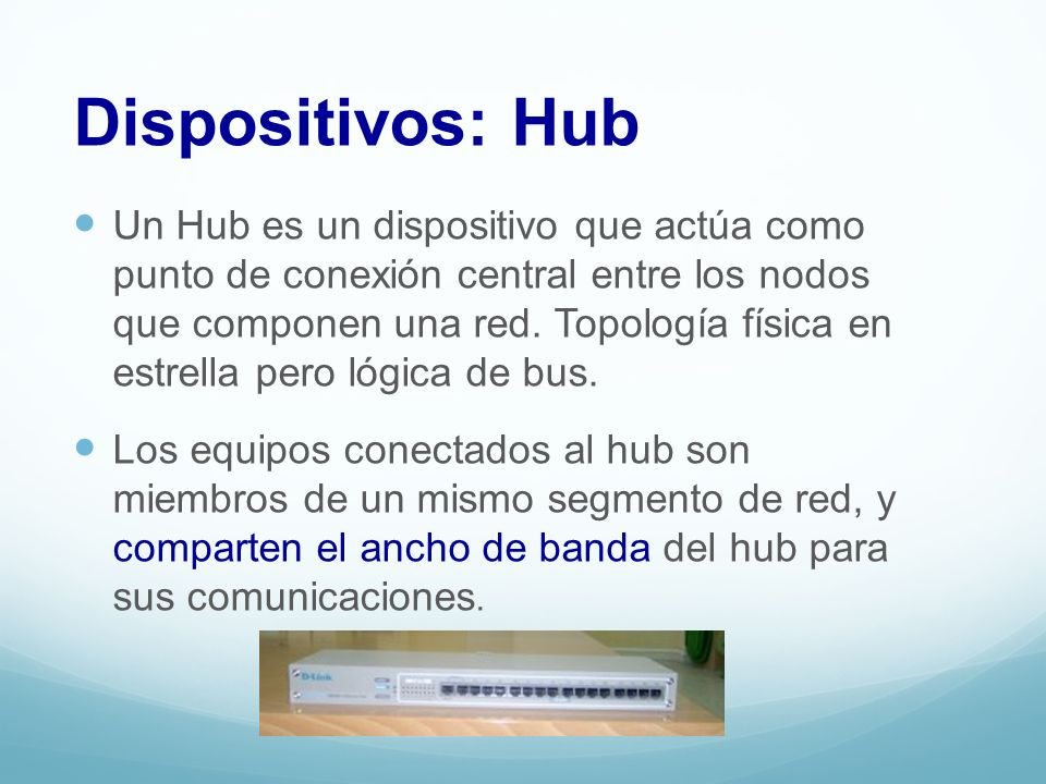 Dispositivos: Hub