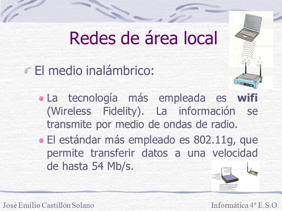 Redes de área local El medio inalámbrico: