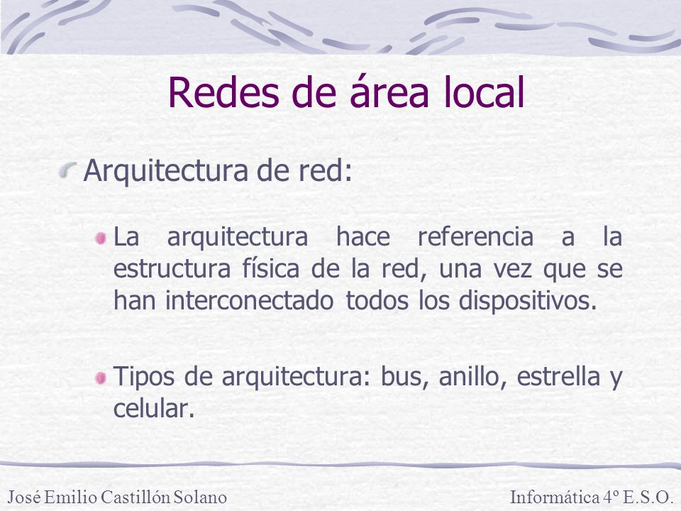 Redes de área local Arquitectura de red: