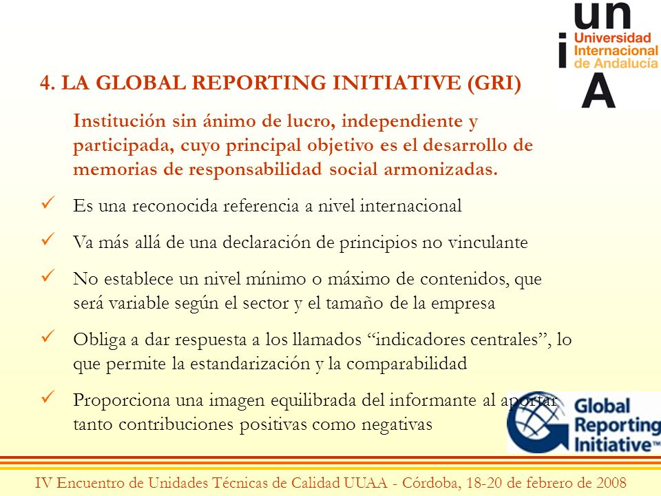 4. LA GLOBAL REPORTING INITIATIVE (GRI)