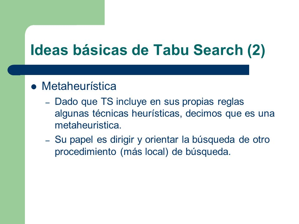 Ideas básicas de Tabu Search (2)