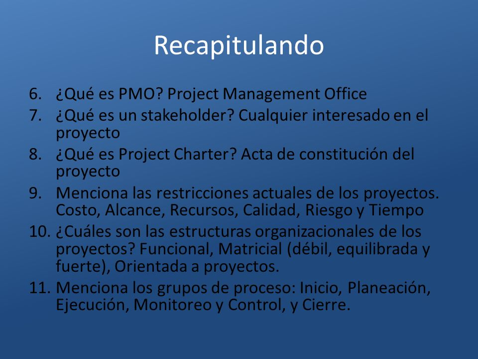 Recapitulando ¿Qué es PMO Project Management Office