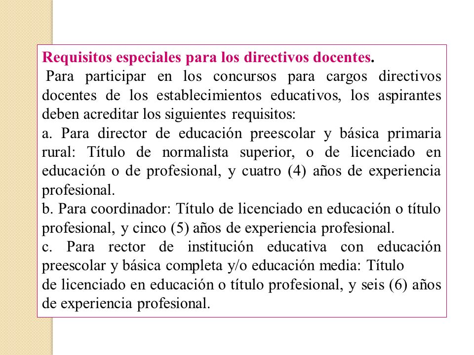 Requisitos especiales para los directivos docentes.