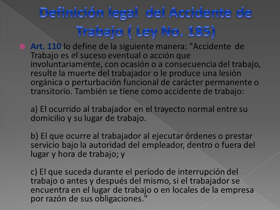 Definición legal del Accidente de Trabajo ( Ley No. 185)