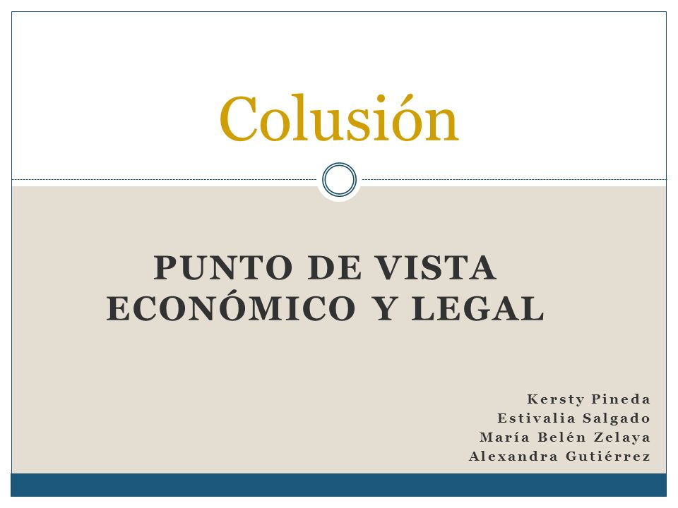 Punto de vista Económico y legal