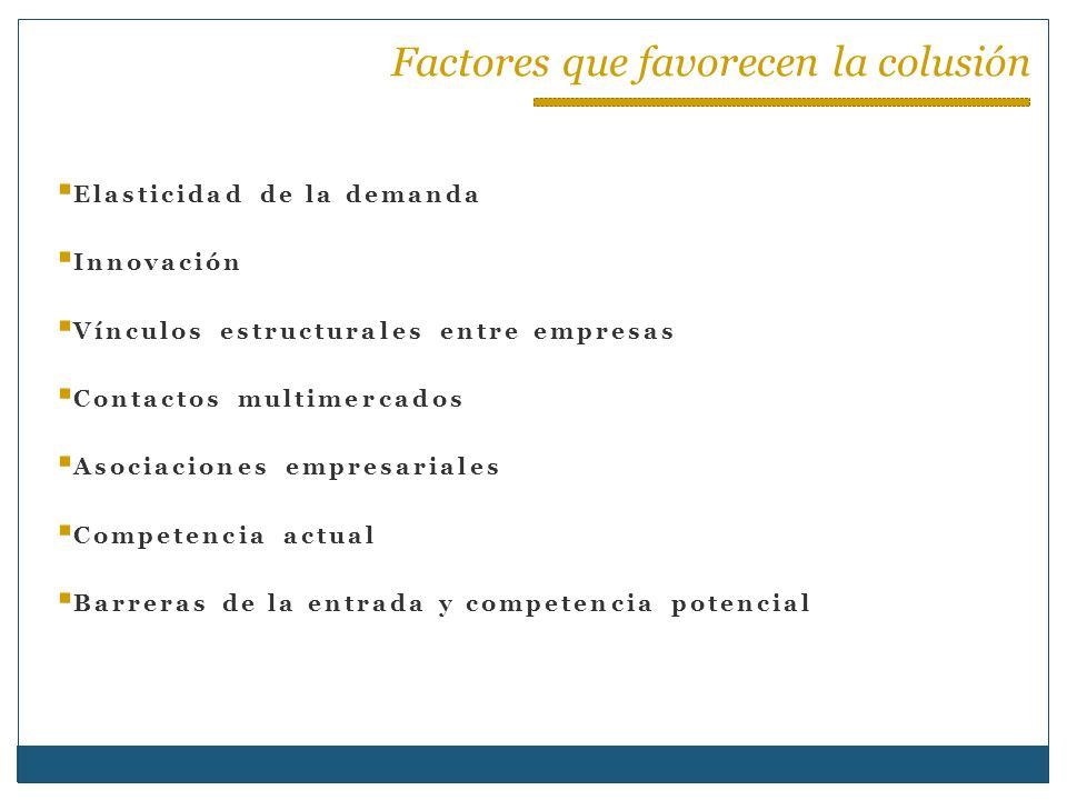 Factores que favorecen la colusión