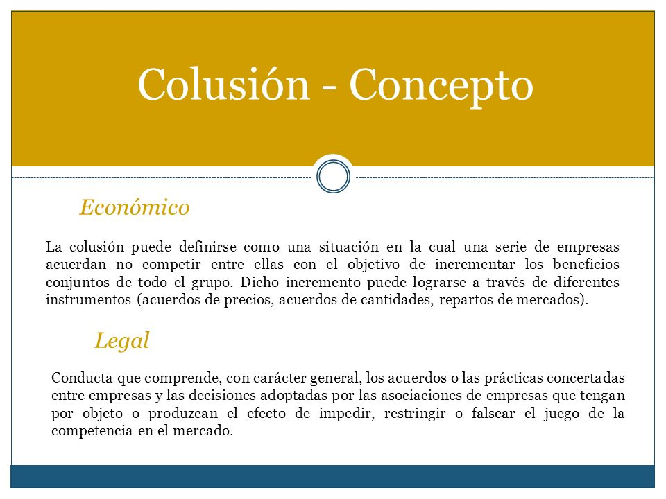 Colusión - Concepto Económico Legal