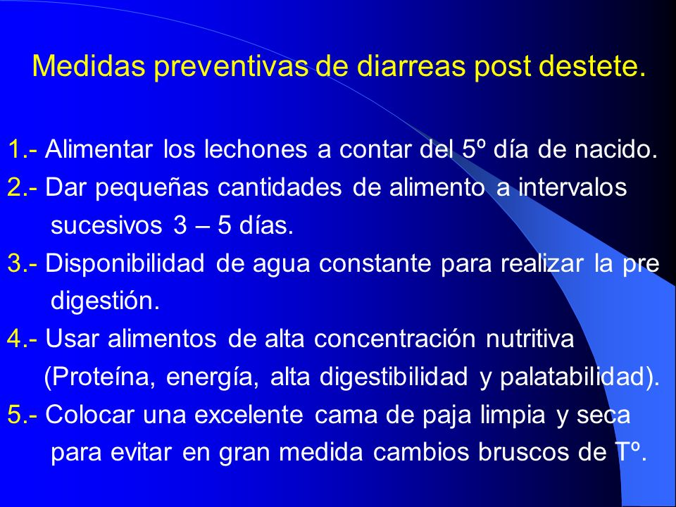 Medidas preventivas de diarreas post destete.