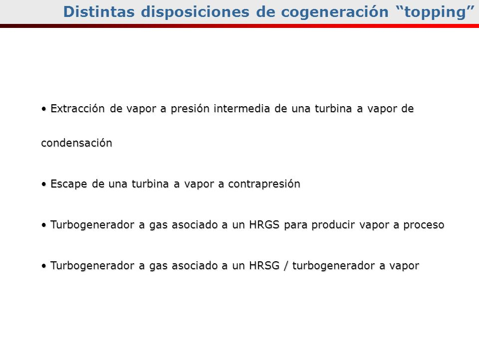 Distintas disposiciones de cogeneración topping