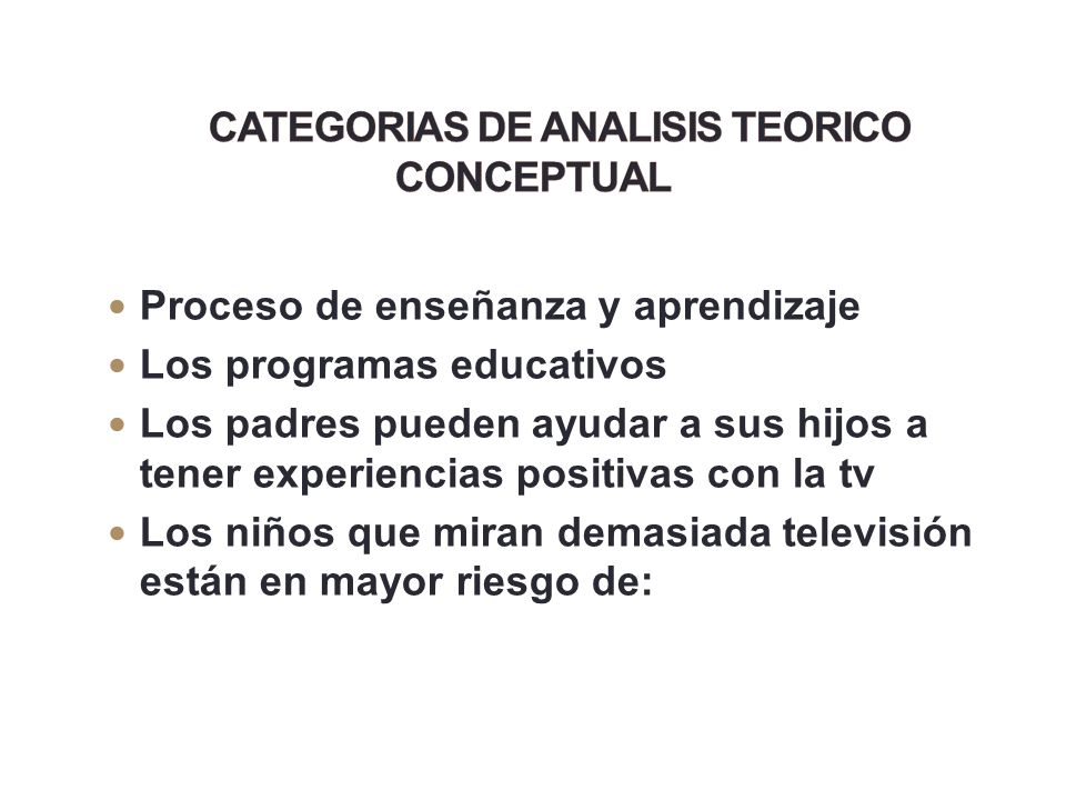 CATEGORIAS DE ANALISIS TEORICO CONCEPTUAL