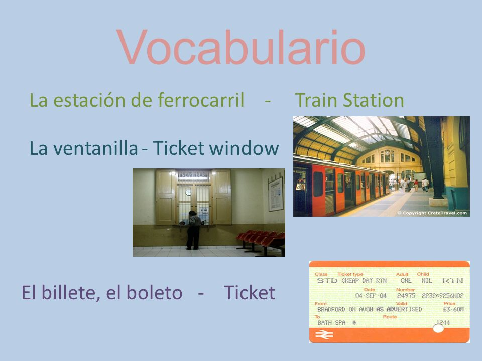 Vocabulario La estación de ferrocarril - Train Station La ventanilla
