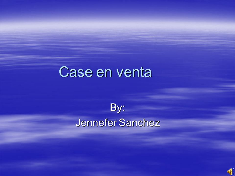 Case en venta By: Jennefer Sanchez