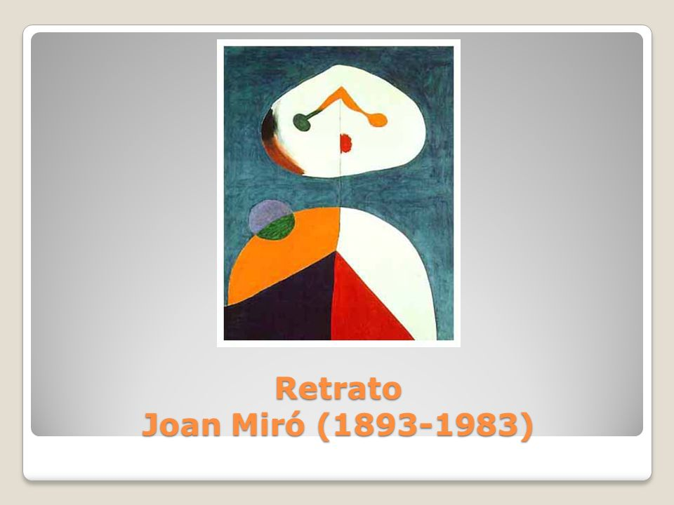 Retrato Joan Miró ( )
