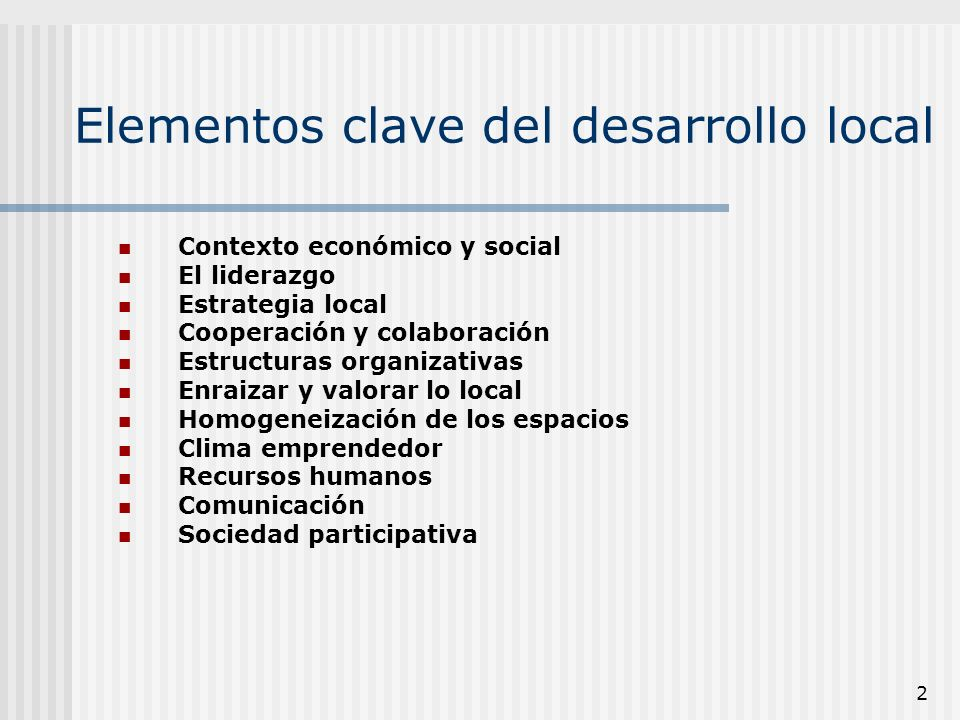 Elementos clave del desarrollo local