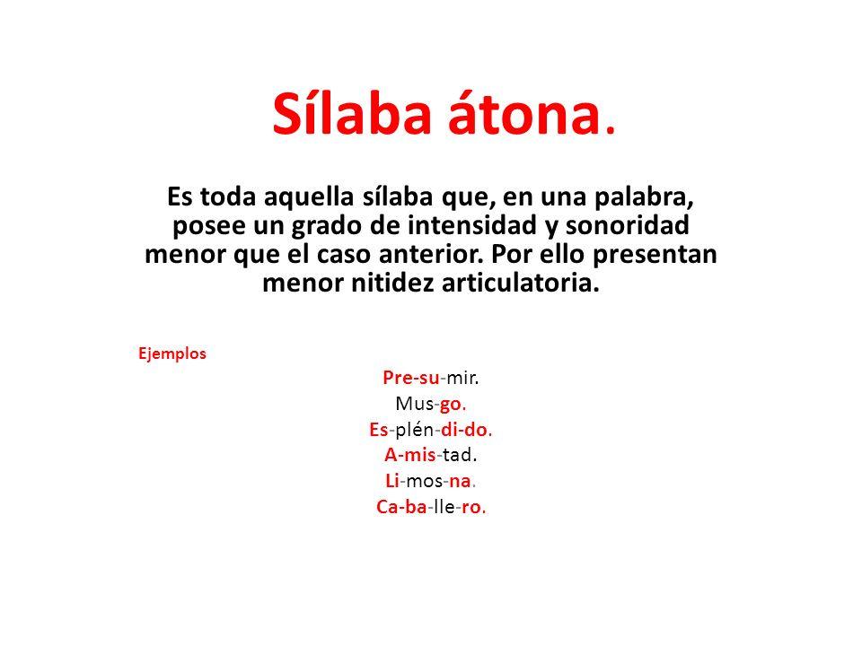 20 Ejemplos De Silabas Tonicas Y Atonas Colección De Ejemplo