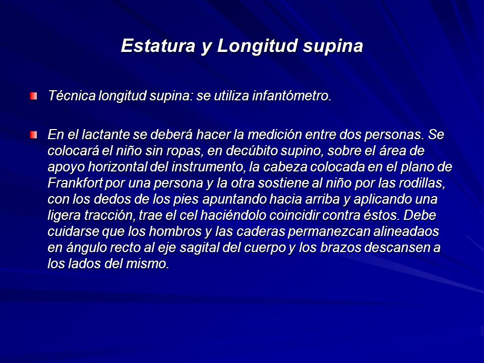 Estatura y Longitud supina