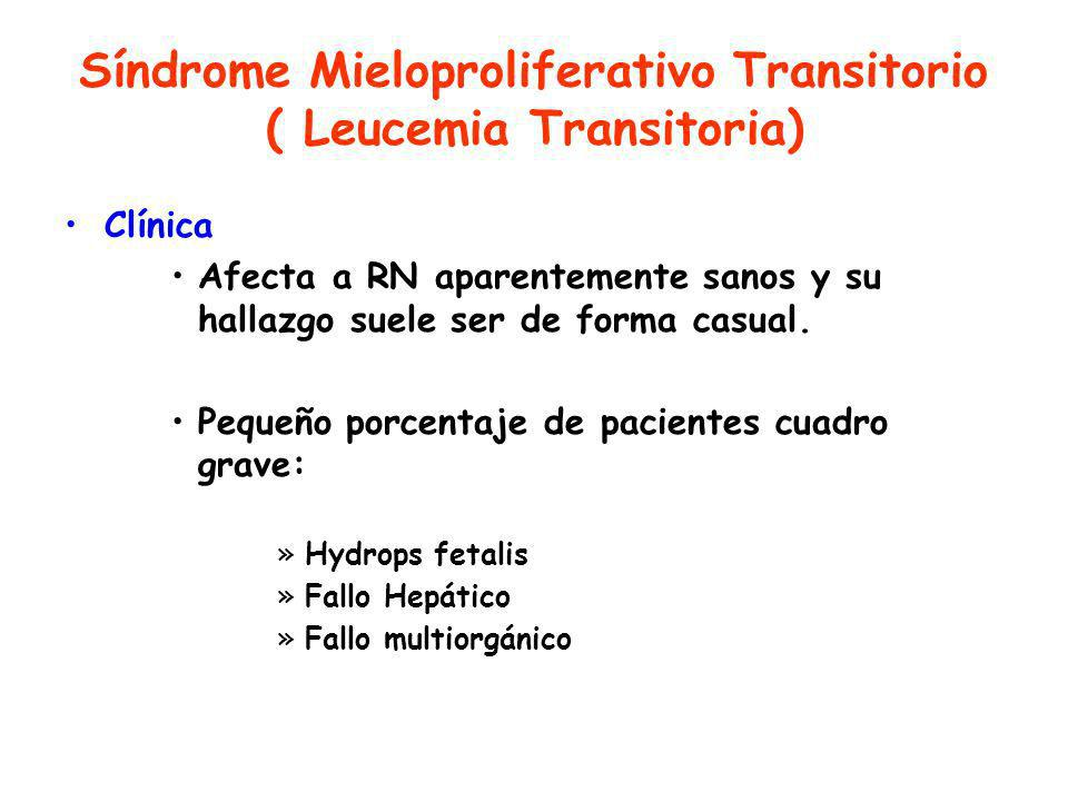Síndrome Mieloproliferativo Transitorio ( Leucemia Transitoria)